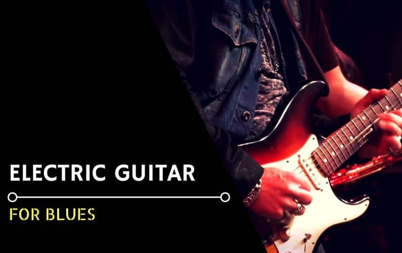 Best Blues Electric Guitar - Featured Image
