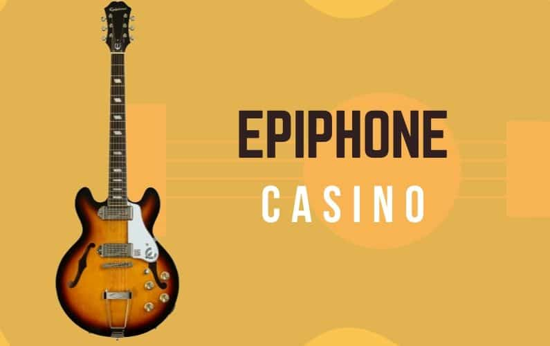 Epiphone Casino Review - Featured Image