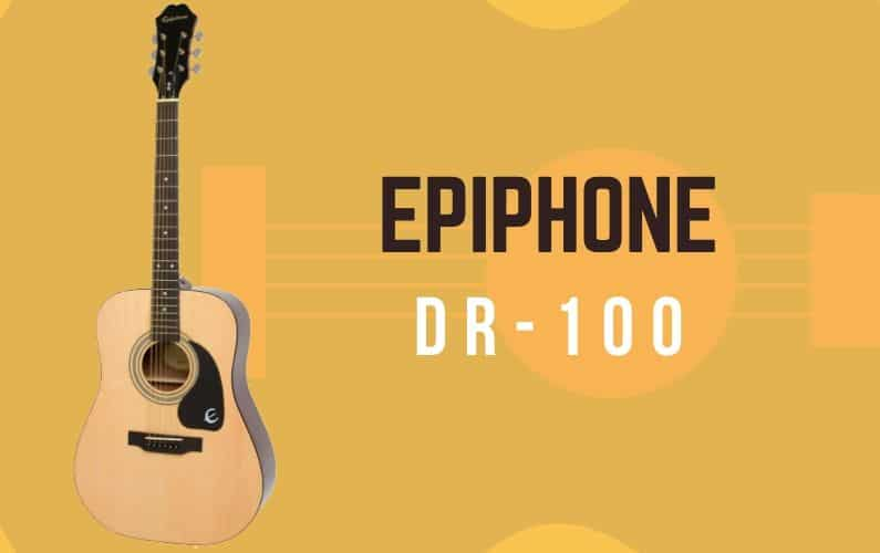 Epiphone DR-100 Review - Featured Image