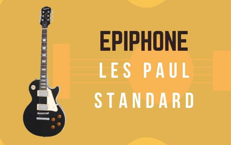 Epiphone Les Paul Standard Review - Featured Image